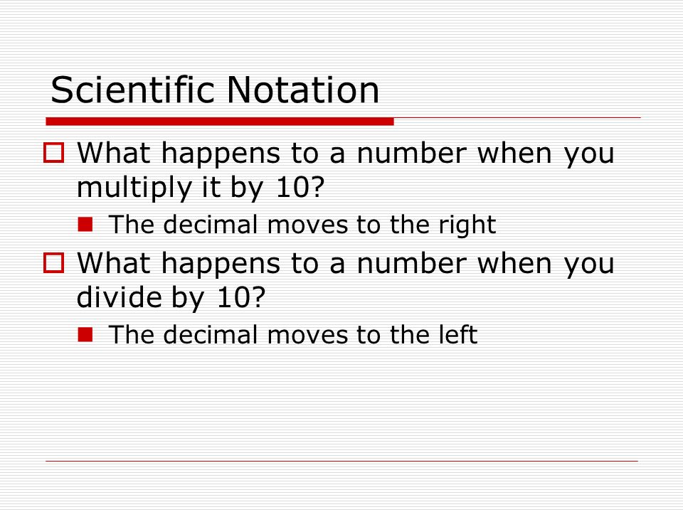 Scientific Notation Swbat Write The Scientific Notation For Numbers