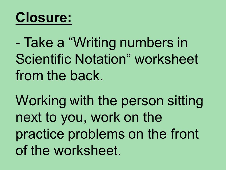 Aim Why Do We Use Scientific Notation In Science Do Now In Your