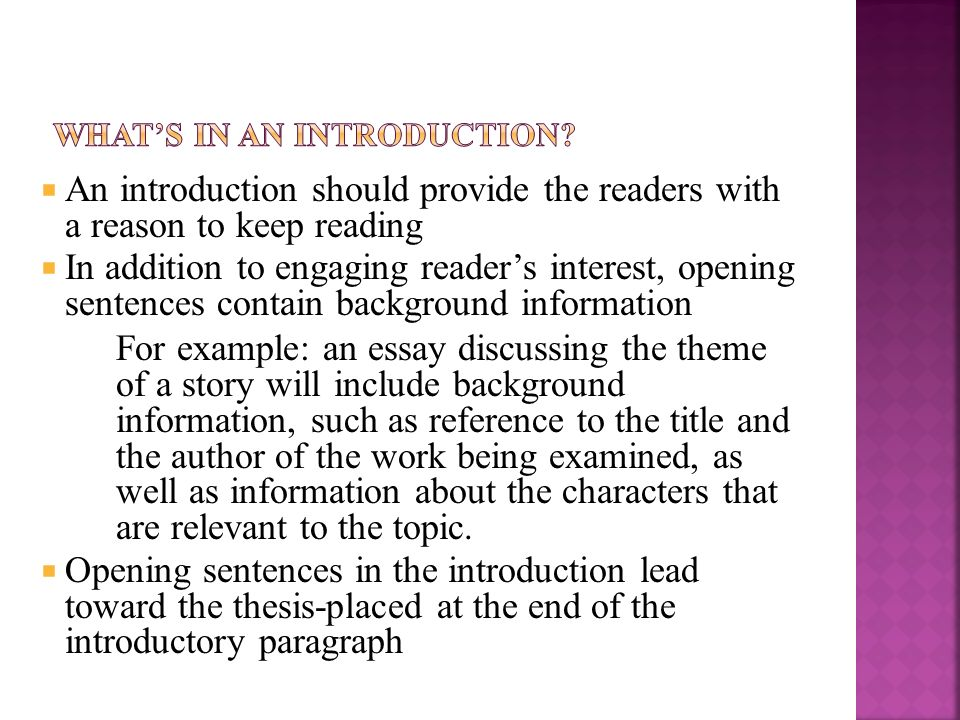Introduction  Opening Sentence  Attention Grabber Or Hook  An Introduction Should Provide The Readers With A Reason To Keep Reading   In Addition