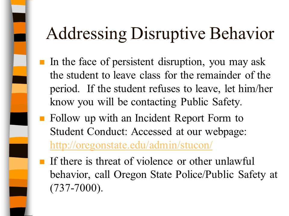 addressing disruptive behavior n in the face of persistent disruption you may ask the student