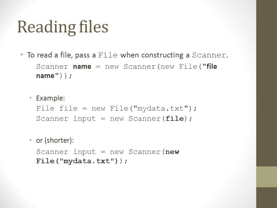 FILE PROCESSING  Reading files To read a file, pass a File