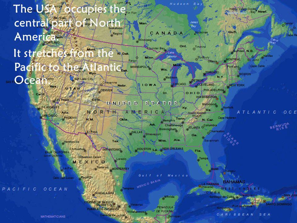 the Pacific Ocean the Atlantic Ocean the Gulf of Mexico Alaska ...