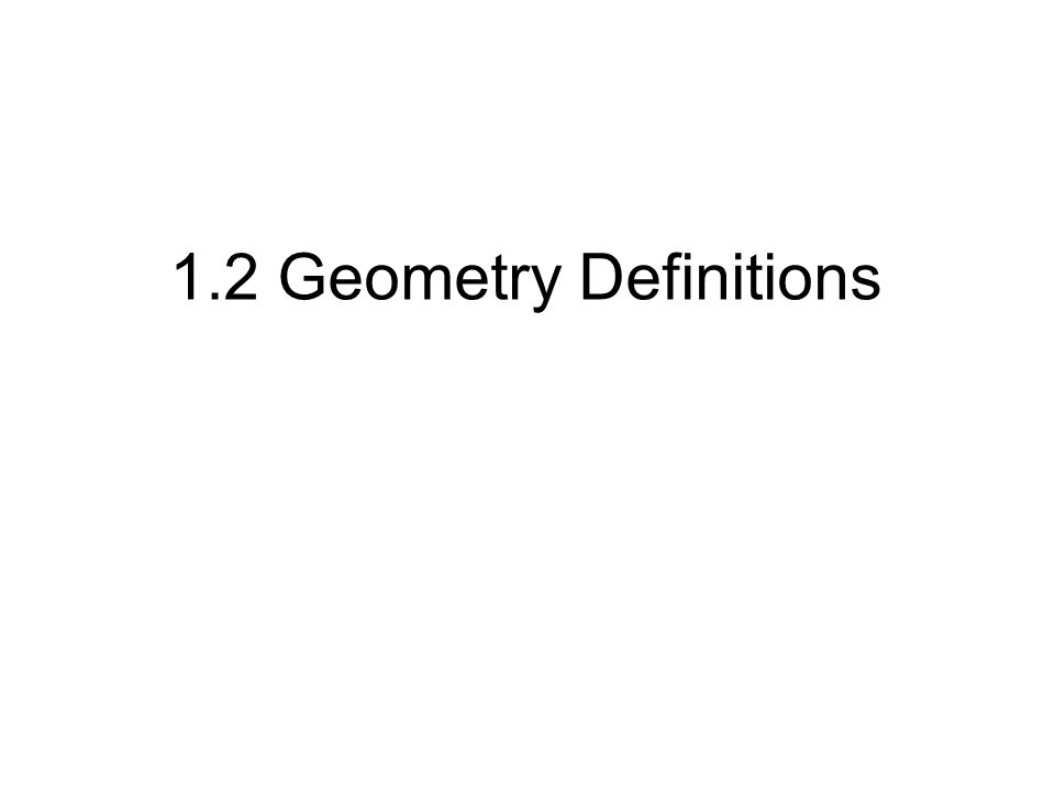 12 Geometry Definitions Geometry Symbols 1llinear 2n