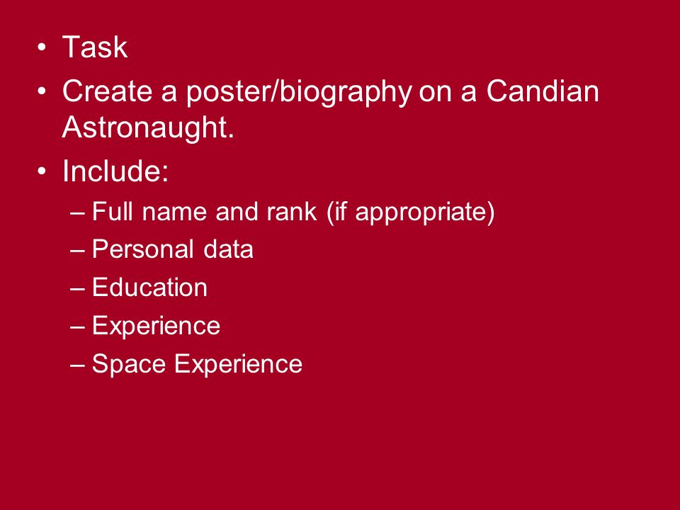 Task Create a poster/biography on a Candian Astronaught.