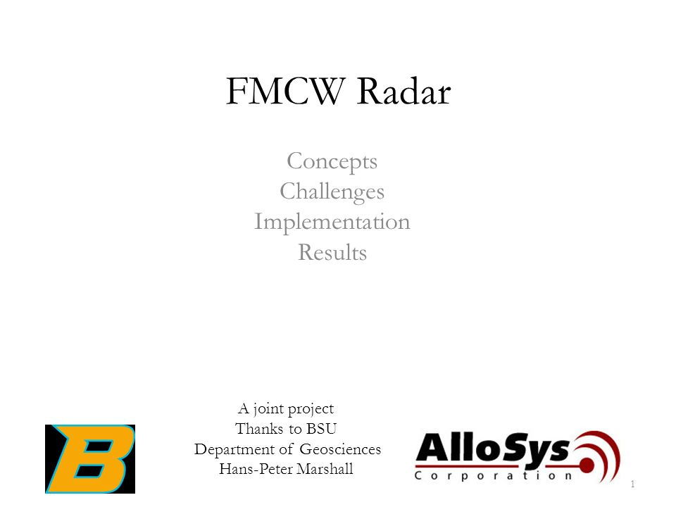 FMCW Radar Concepts Challenges Implementation Results A joint