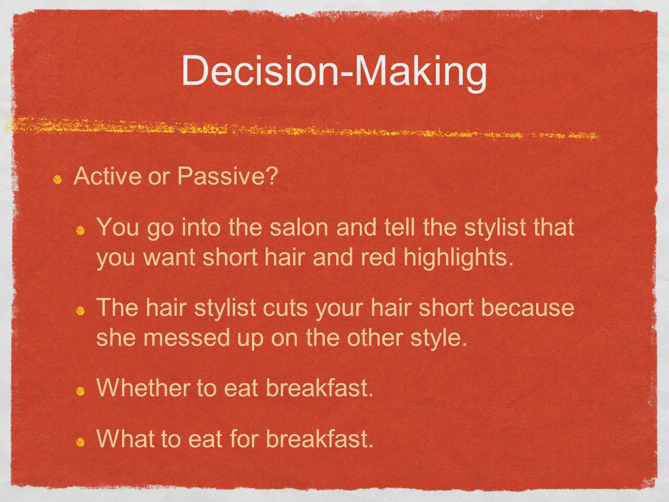 what is passive decision making