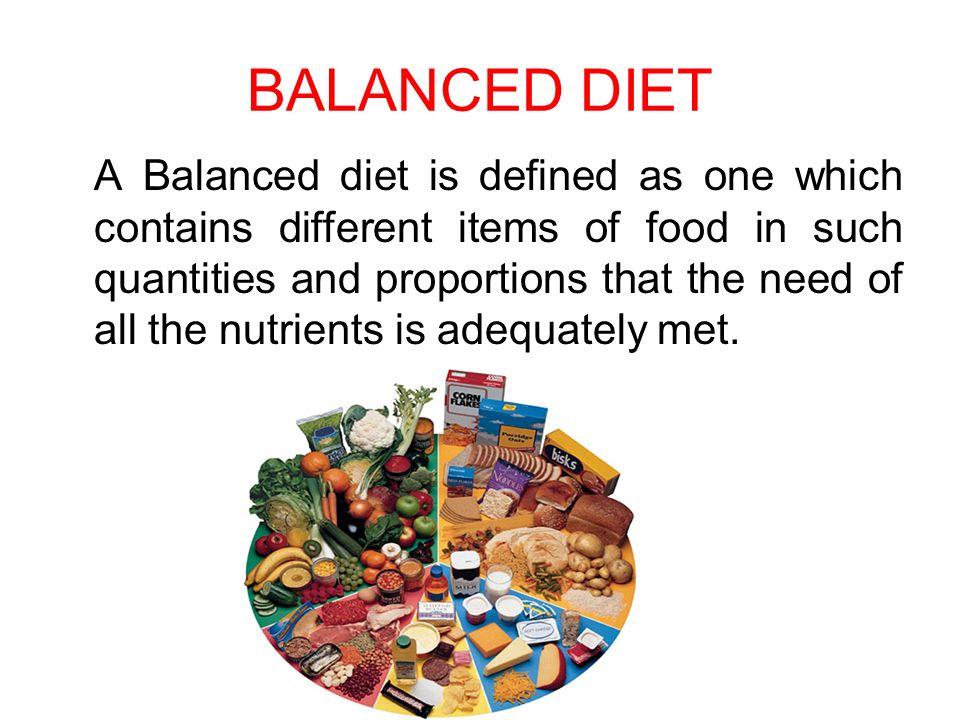 Balanced Diet And Food Groups Balanced Diet A Balanced Diet Is