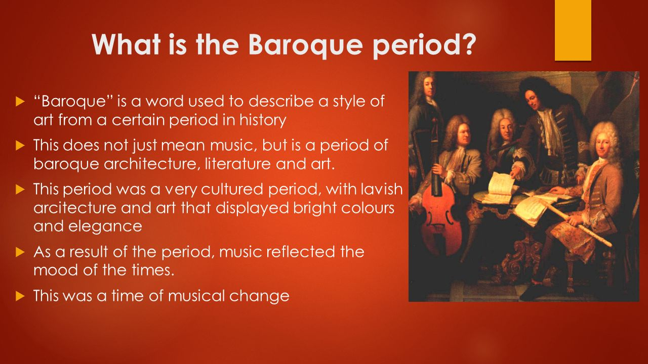 The Baroque Age. a brief description of
