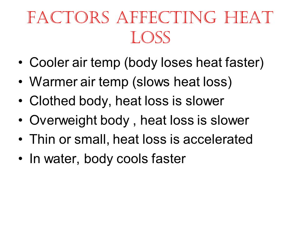 factors affecting heat loss from the body