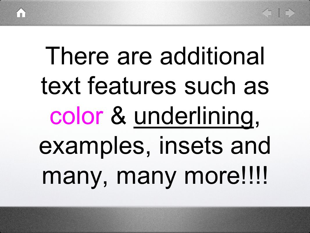There are additional text features such as color & underlining, examples, insets and many, many more!!!!