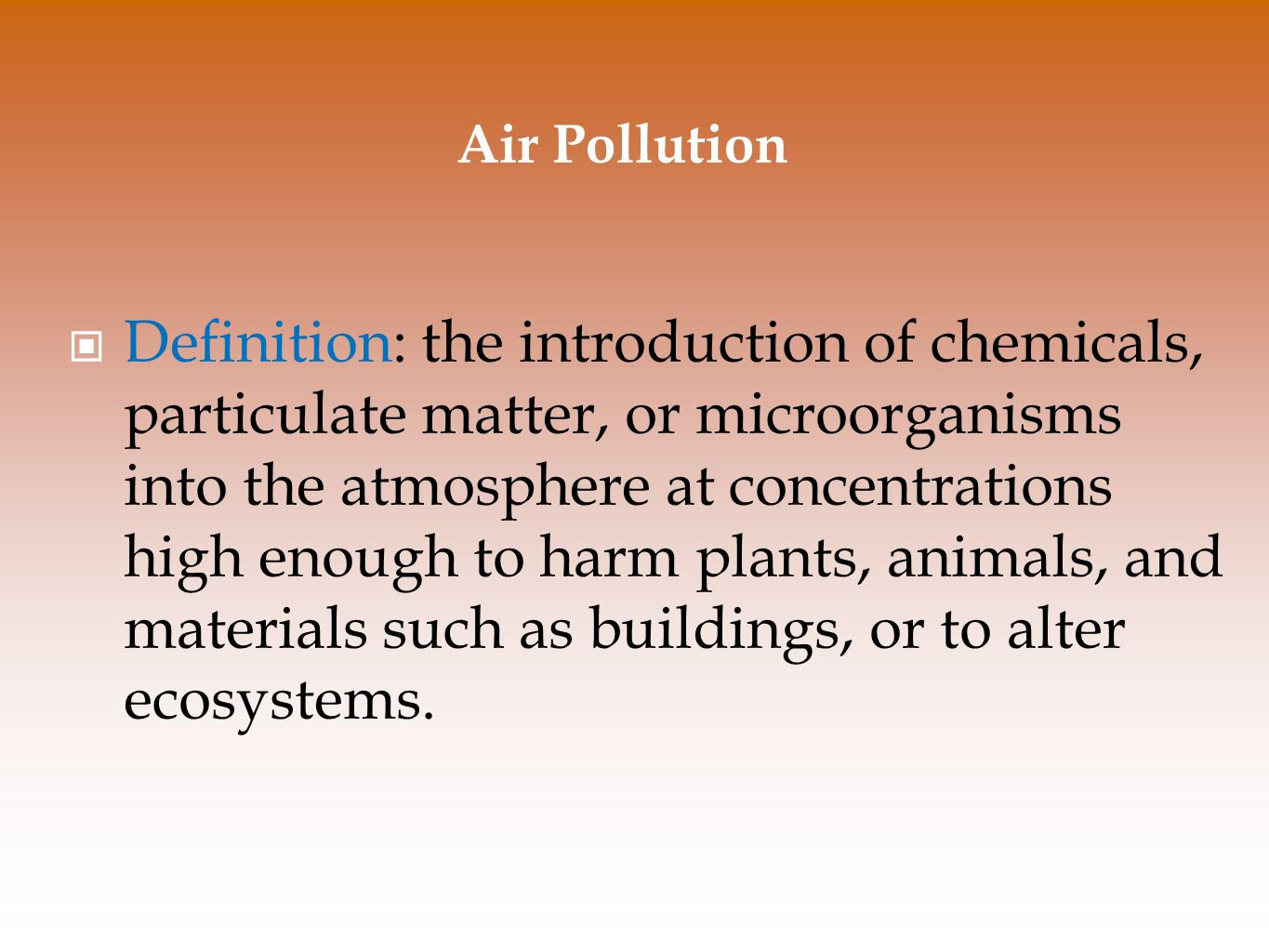 chapter 15 air pollution and stratospheric ozone depletion. - ppt
