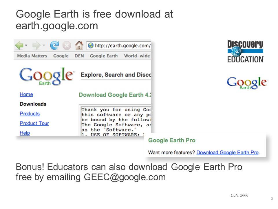 DEN, Discovery Education streaming and Google Earth