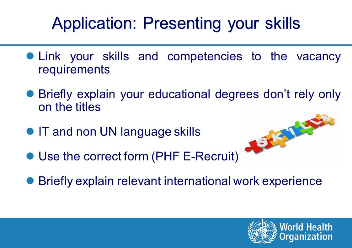 Working for WHO. Objective of the Presentation Give an overview of ...