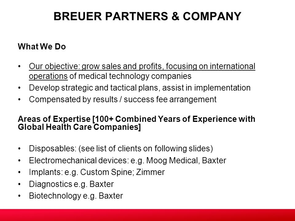 CONSULTANTS SPECIALIZING IN INTERNATIONAL MEDICAL TECHNOLOGIES SALES