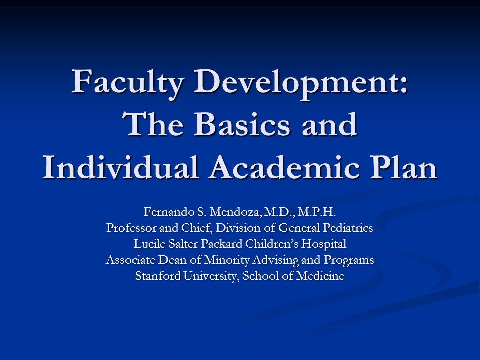 Faculty Development The Basics And Individual Academic Plan Fernando S