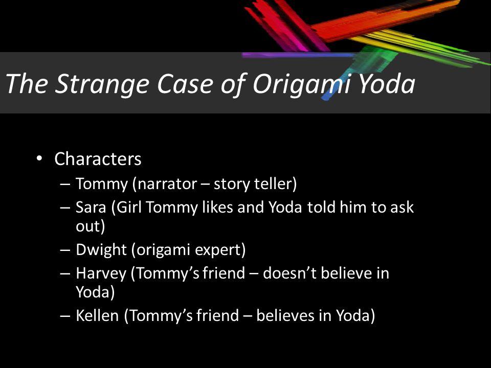 4 The Strange Case Of Origami Yoda