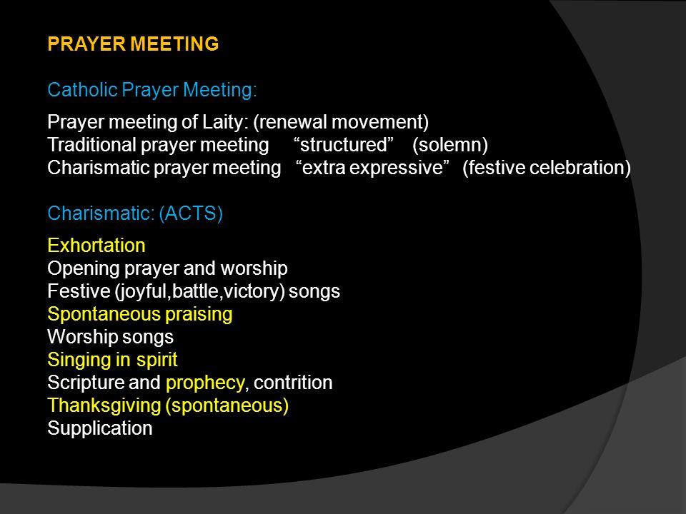 UNDERSTANDING PRAISE & WORSHIP IN PRAYER MEETING  - ppt download