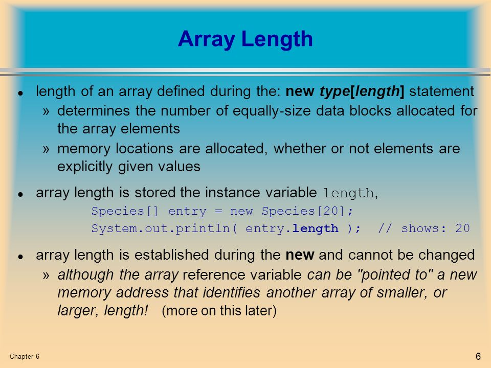 Chapter 6 1 l Array Basics l Arrays in Classes and Methods l