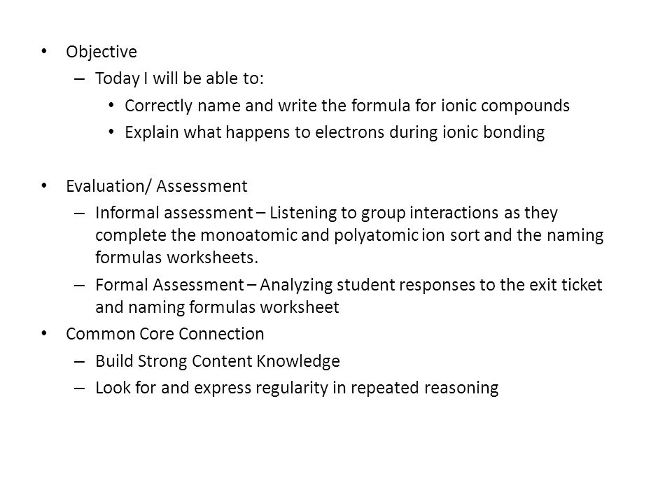 Ionic Bonding Formula Writing Objective Today I Will Be Able To