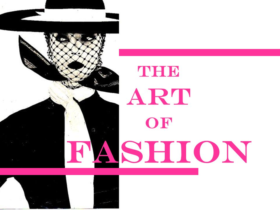 The Art Of Fashion Putting It All Together Your Last Assignment For The Elements And Principles Of Design Is A Figure Analysis First Finish Your Figure Ppt Download