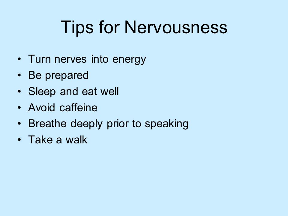 Tips to avoid nervousness