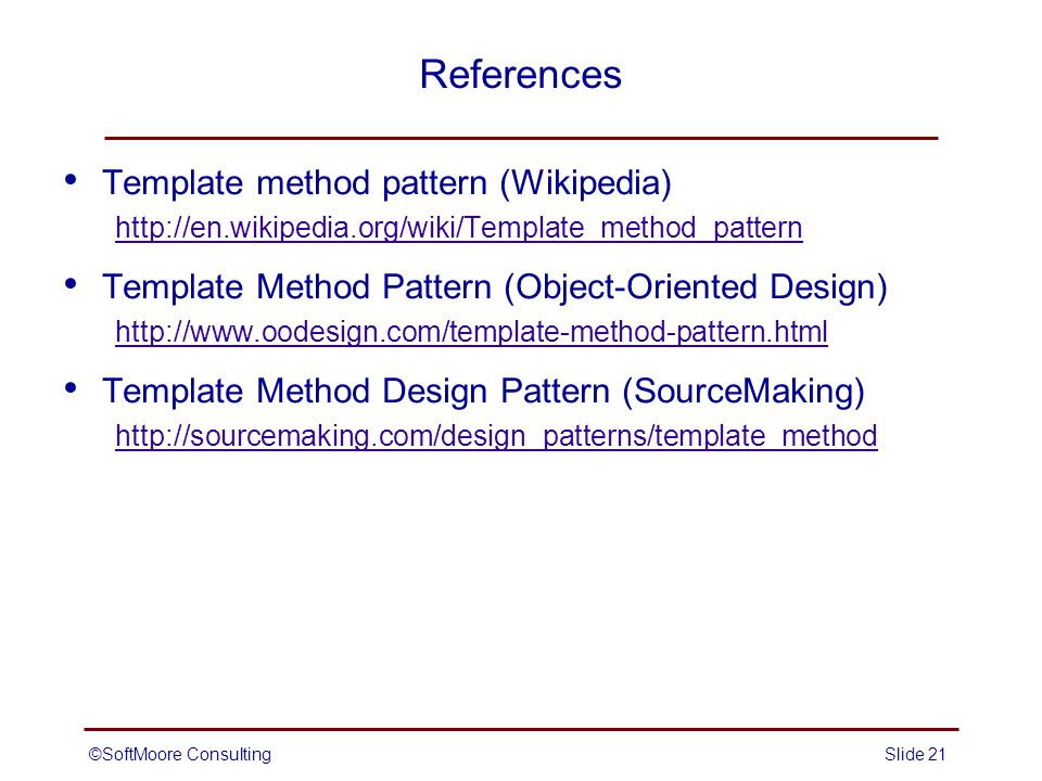 The Template Method Pattern Behavioral Softmoore Consultingslide