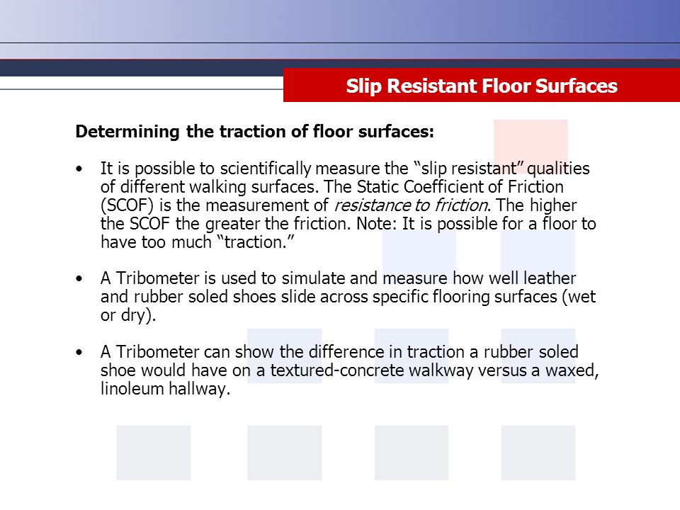 Slip Trip And Fall Prevention Disclaimer This Training Material - Coefficient of friction flooring