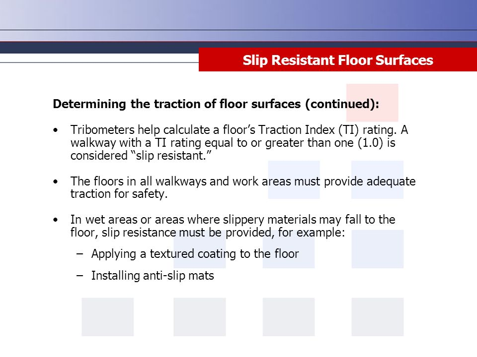 Slip Trip And Fall Prevention Disclaimer This Training Material - Flooring slip resistance ratings