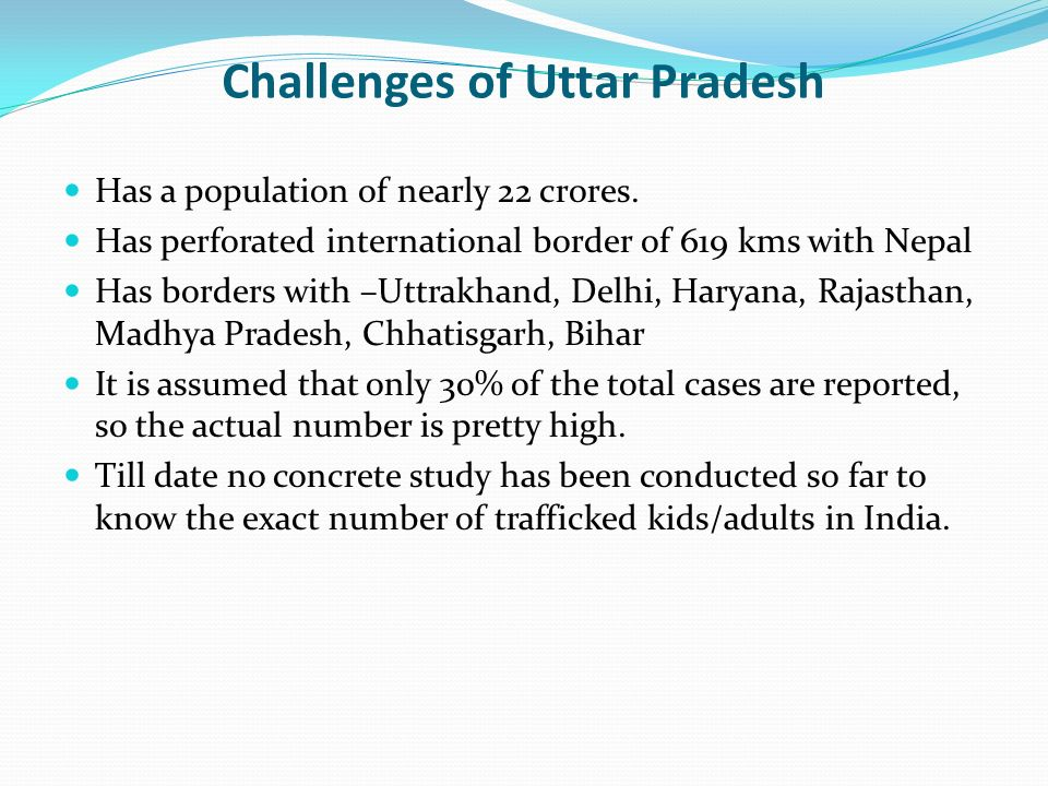 7 th October Challenges of Uttar Pradesh Has a population of