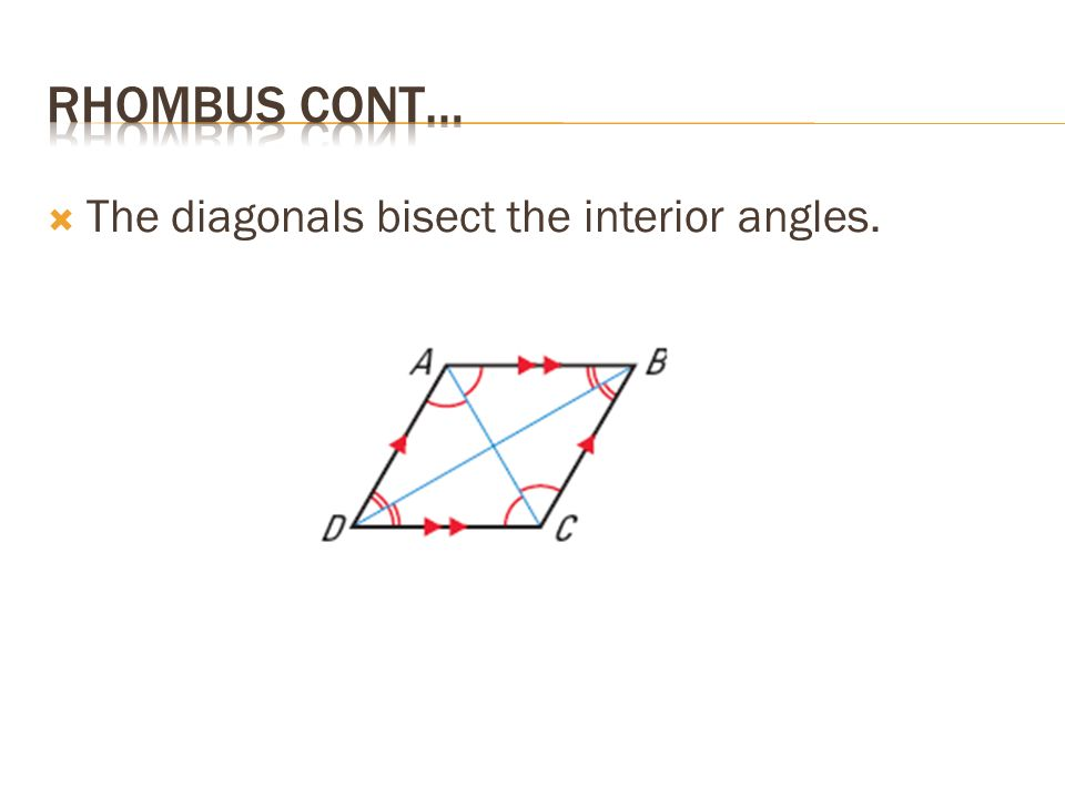 Ch 8 4 A Rhombus Is A Parallelogram That Has Four Congruent