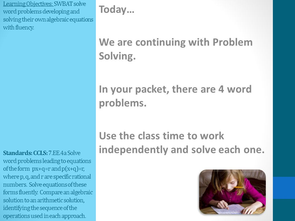 Learning Objectives: SWBAT solve word problems developing and ...