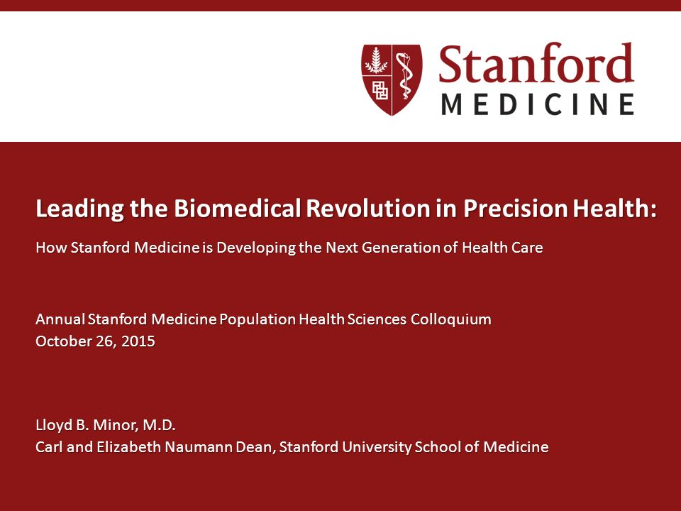 Leading the Biomedical Revolution in Precision Health: How