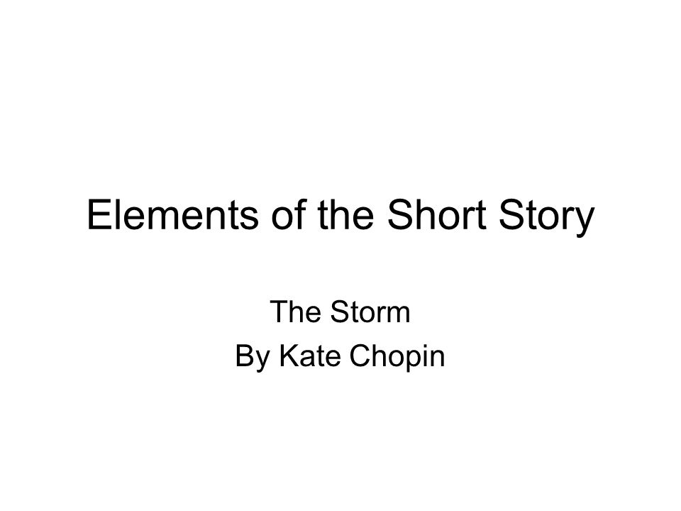the storm story by kate chopin