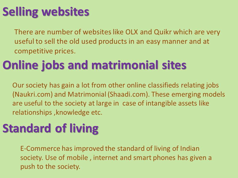 E-Commerce has improved the standard of living of Indian society.