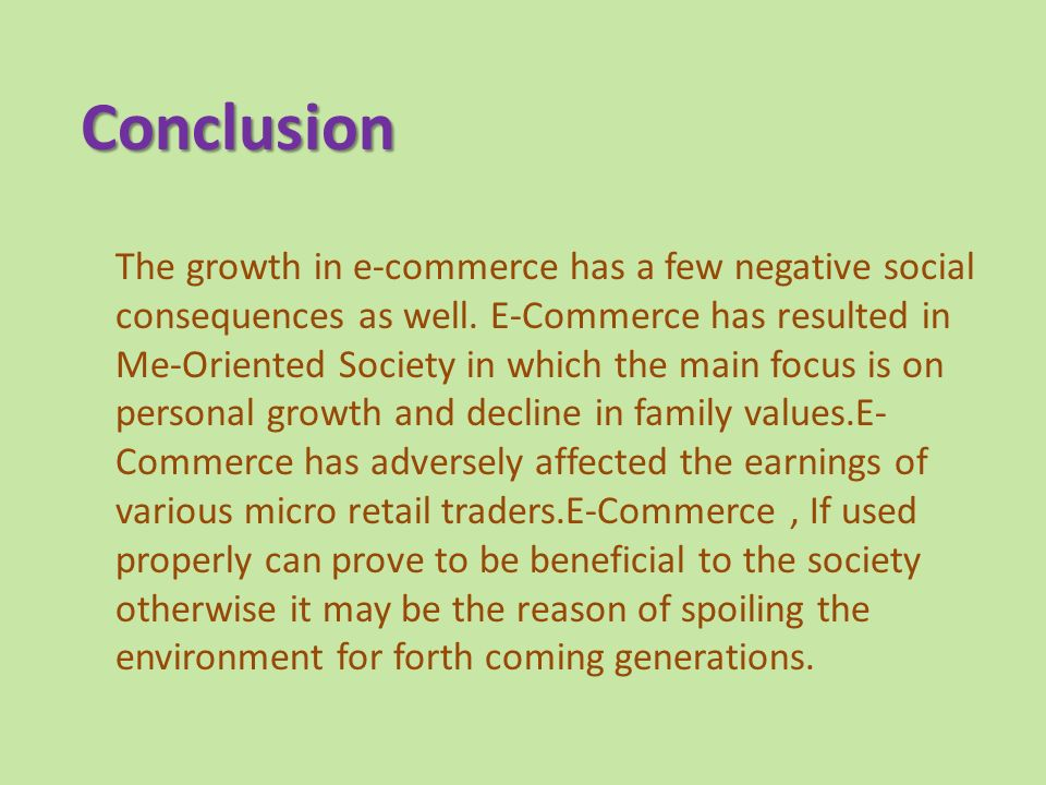The growth in e-commerce has a few negative social consequences as well.