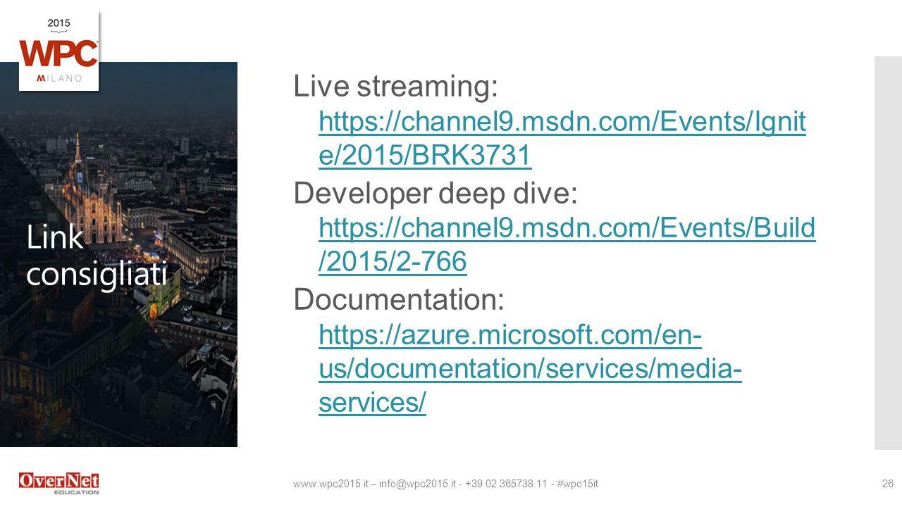 Presenta – #wpc15it1 Gestire video live e on- demand su