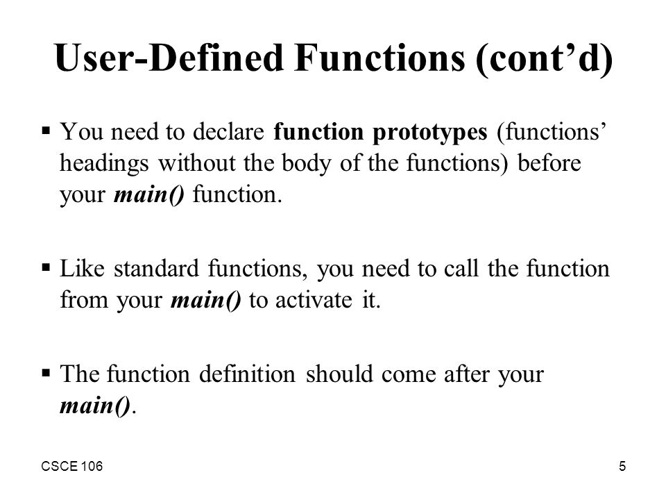 Modular Programming – User Defined Functions  CSCE 1062