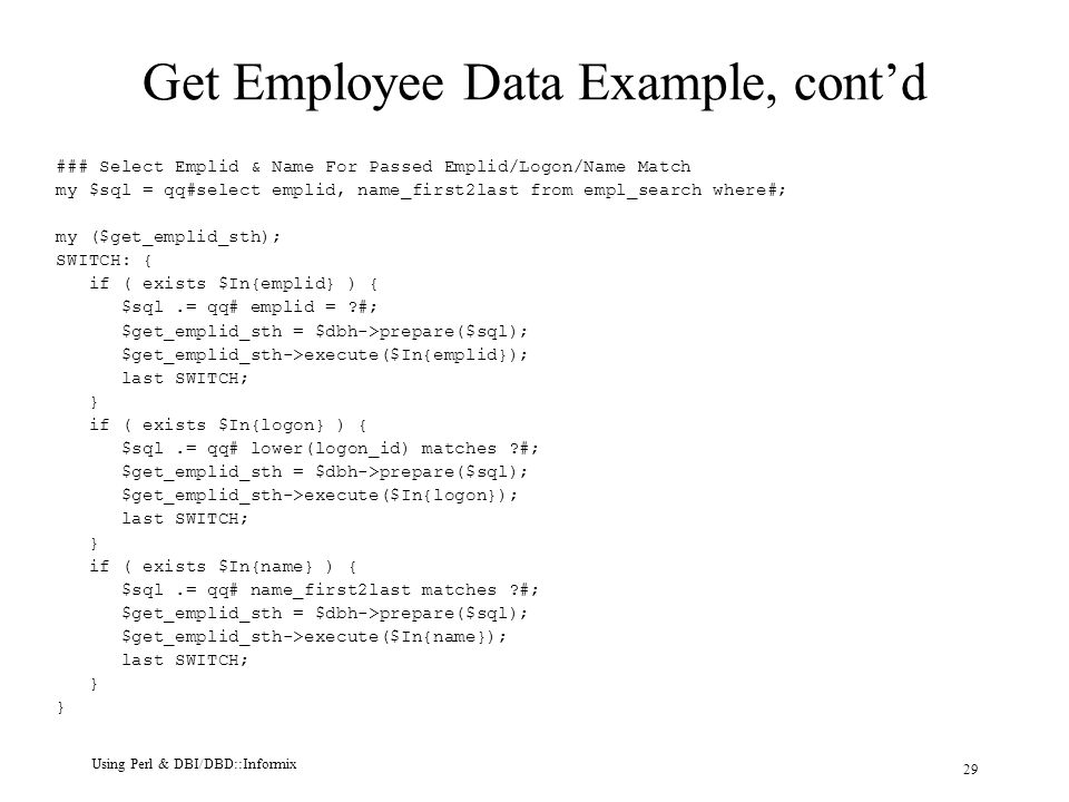 Using Perl and DBI/DBD With Informix Databases Darryl Priest