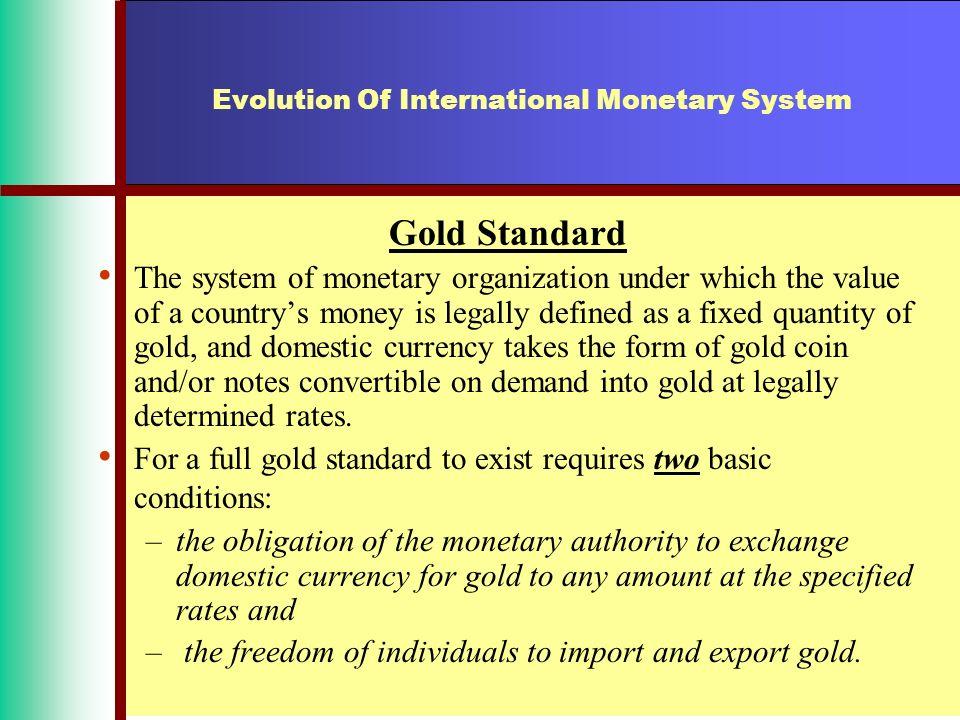 Evolution Of International Monetary System Gold Standarduntil July