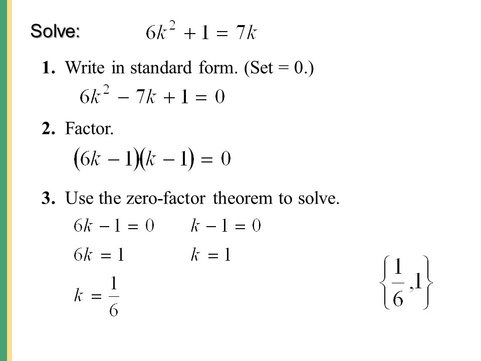 Solving Quadratic Equations By Factoring Use The Zero Factor Theorem