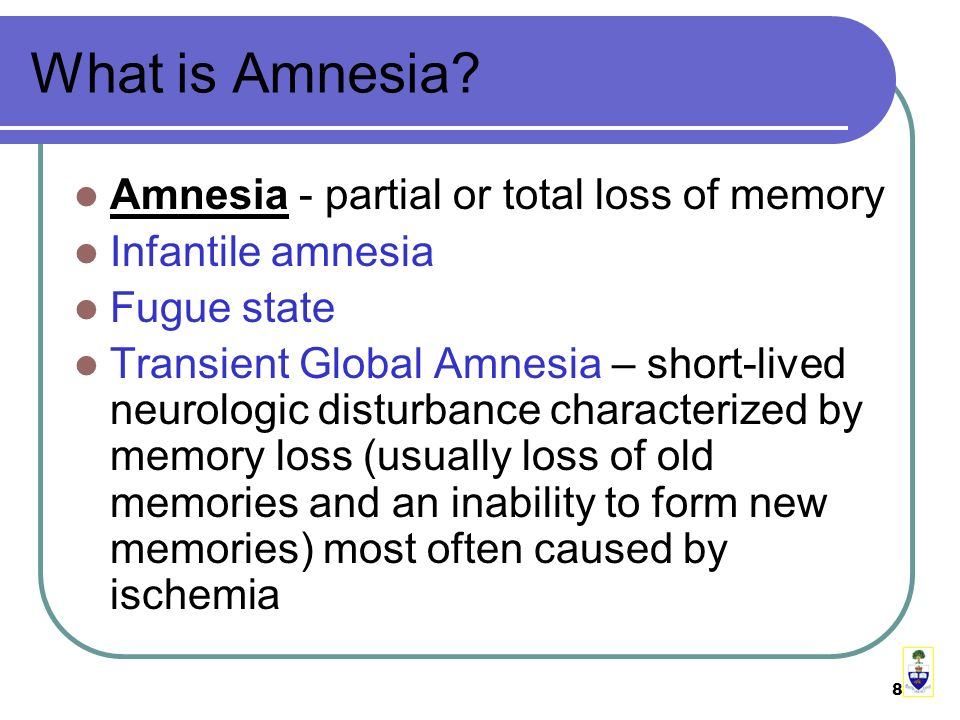 8 What is Amnesia.