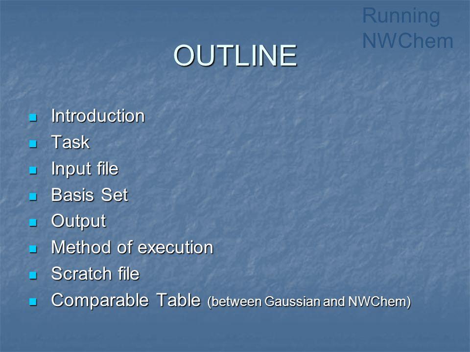 Running NWChem 단국대학교임석호차장환  OUTLINE Introduction