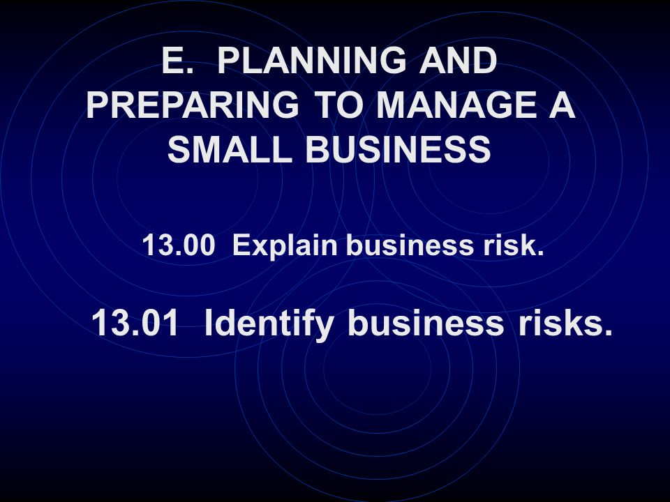E Planning And Preparing To Manage A Small Business Identify