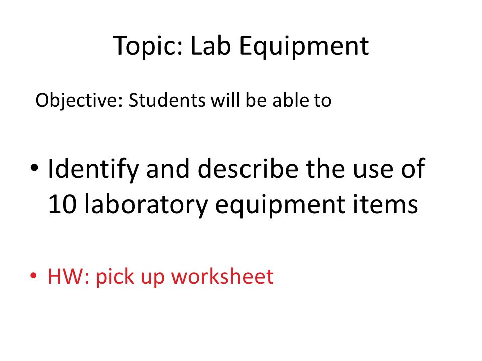 Lab Equipment Write Drill 16 And The Date Copy Questions On. 3 Objective Students Will Be Able To Identify And Describe The Use Of 10 Laboratory Equipment Items Hw Pick Up Worksheet Topic Lab. Worksheet. Worksheet On Lab Equipment At Mspartners.co