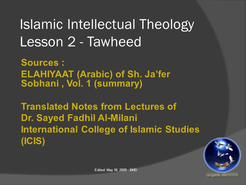 Islamic Intellectual Theology Lesson 2 - Tawheed Sources