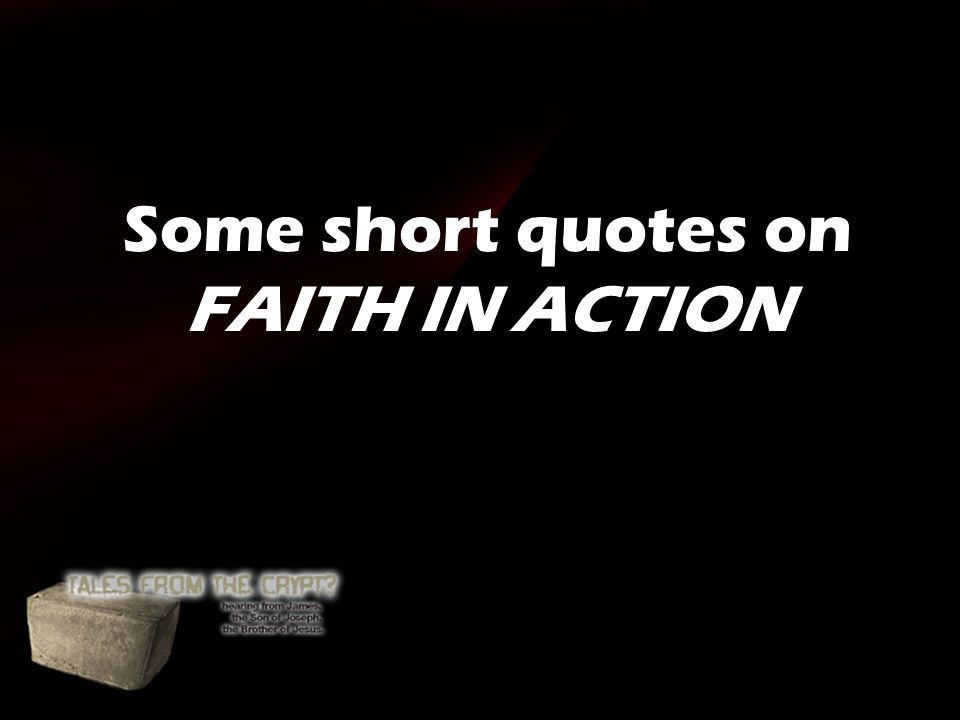 Some Short Quotes On Faith In Action Your Belief Determines Your