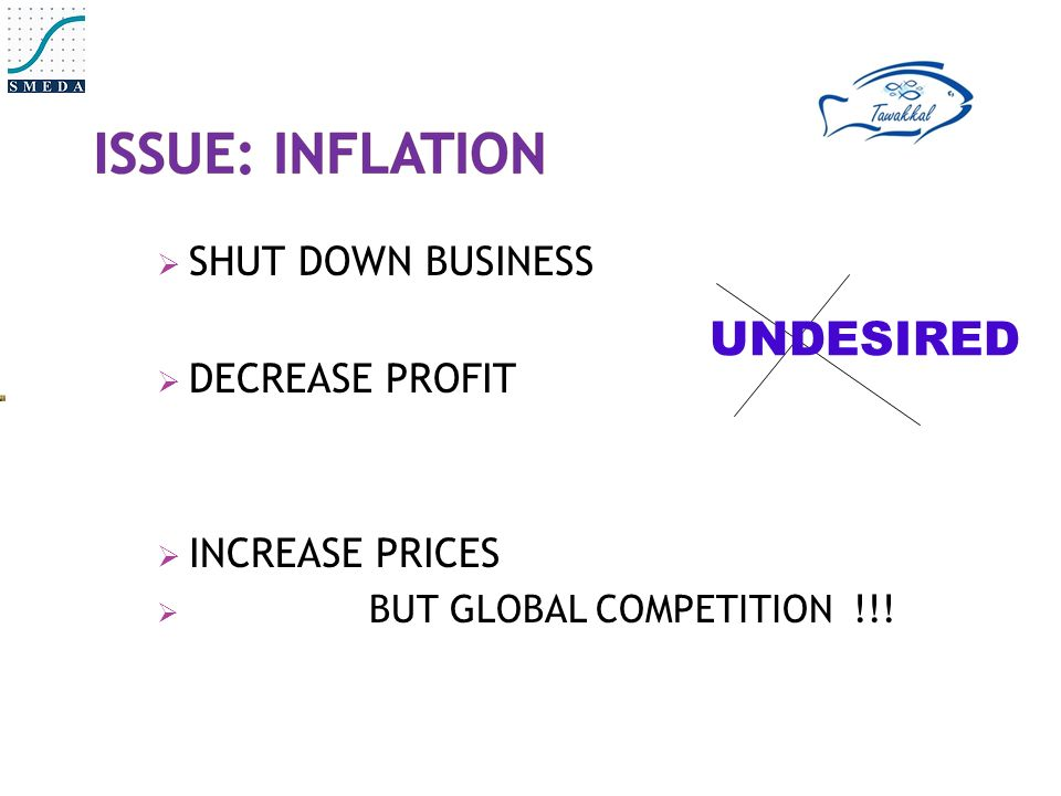  SHUT DOWN BUSINESS  DECREASE PROFIT  INCREASE PRICES  BUT GLOBAL COMPETITION !!! UNDESIRED