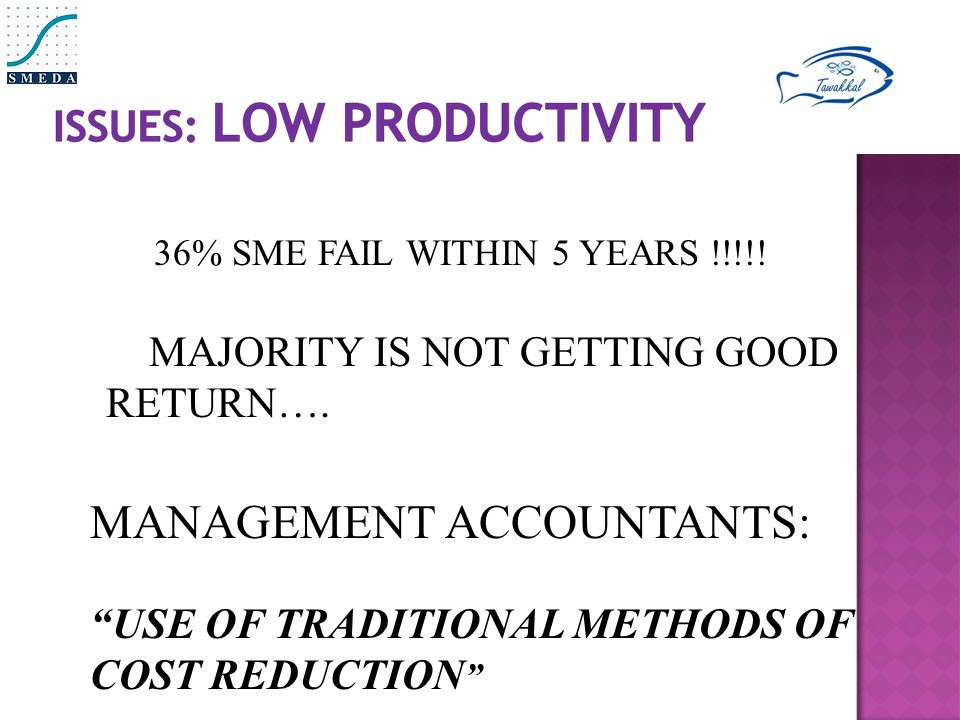 36% SME FAIL WITHIN 5 YEARS !!!!. MAJORITY IS NOT GETTING GOOD RETURN….