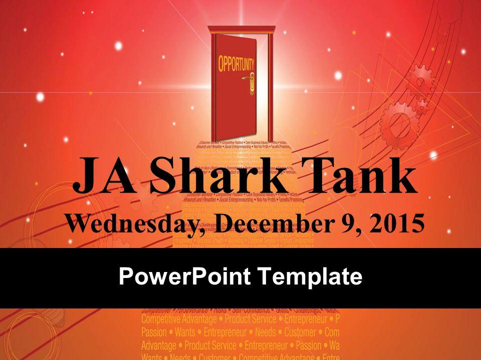 Powerpoint Template Ja Shark Tank Wednesday December 9 Ppt Download