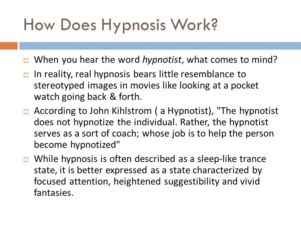 How Does Hypnosis Work